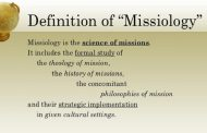 Missiology, practical theology that investigates the mandate, message, and mission of the church