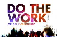 Evangelism is the preaching of the Gospel - The Etymology