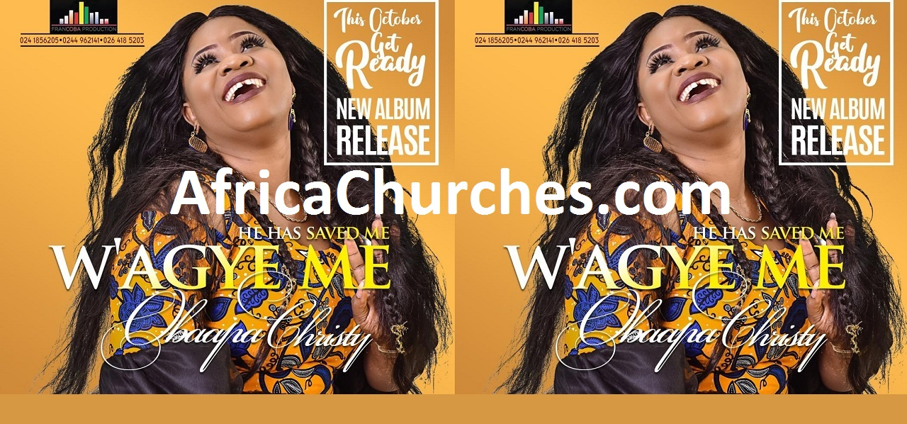Obaapa Christy Latest Album - W'agye Me (He has saved Me)