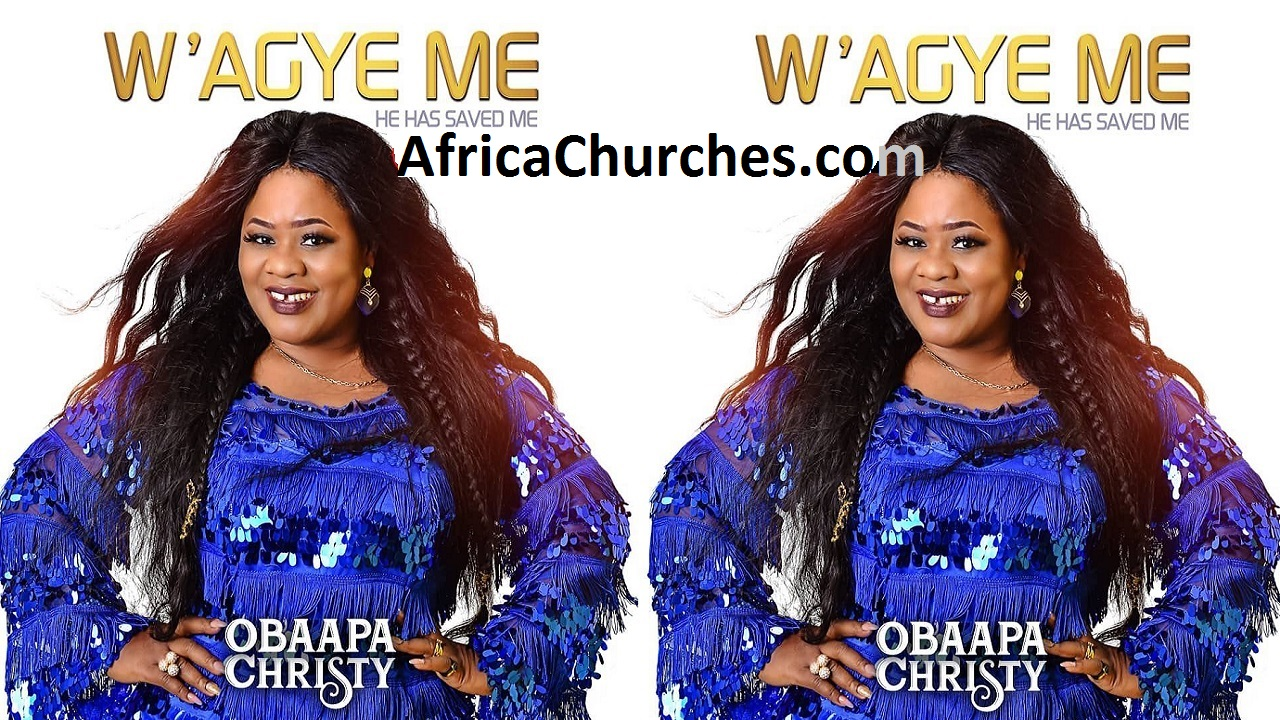 Rev. Obaapa Christy Latest Gospel Album - W'agye Me [Watch Audio-Video]