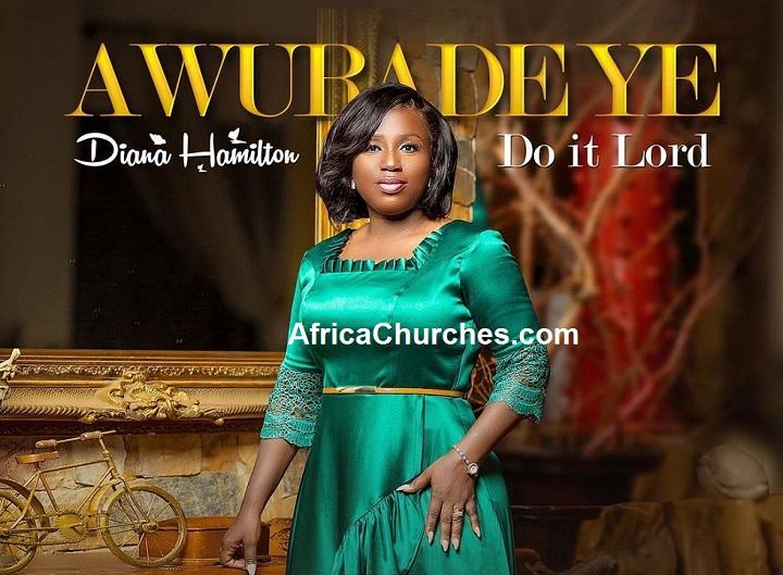 Diana Hamilton dropped new song 'AWURADE YE' - DO IT LORD [ Video]